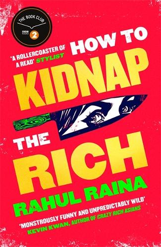 How to Kidnap the Rich (Hardback)