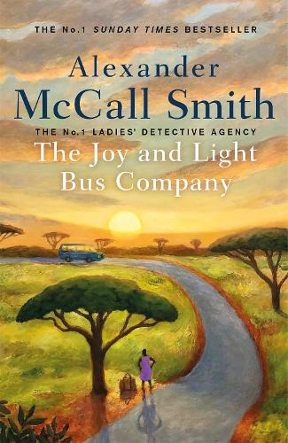 The Joy and Light Bus Company - No. 1 Ladies' Detective Agency (Hardback)
