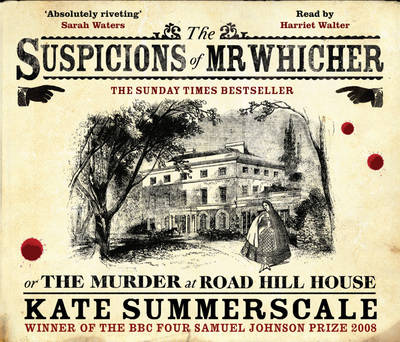 The Suspicions of Mr Whicher: or the Murder at Road Hill House (CD-Audio)