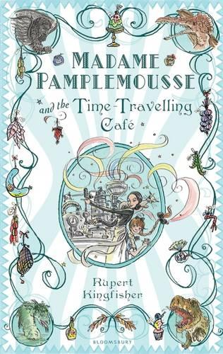 Madame Pamplemousse and the Time-travelling Cafe (Paperback)