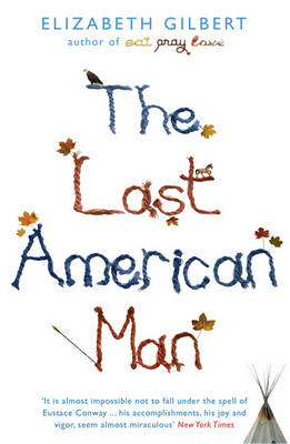 The Last American Man (Paperback)