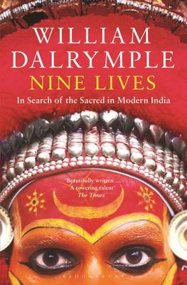 Nine Lives: In Search of the Sacred in Modern India (Paperback)