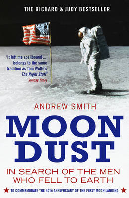 Moondust: In Search of the Men Who Fell to Earth (Paperback)