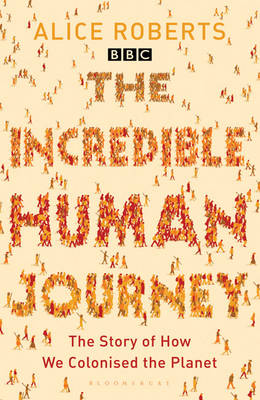 The Incredible Human Journey (Paperback)