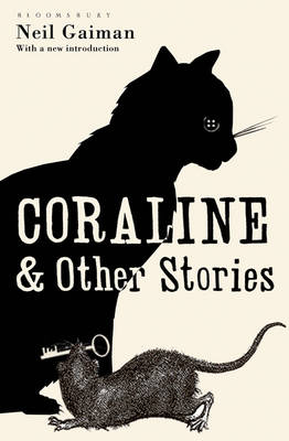 Coraline and Other Stories: The Bloomsbury Phantastics (Paperback)