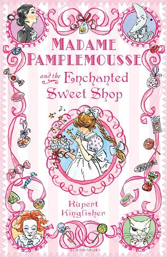 Madame Pamplemousse and the Enchanted Sweet Shop (Paperback)