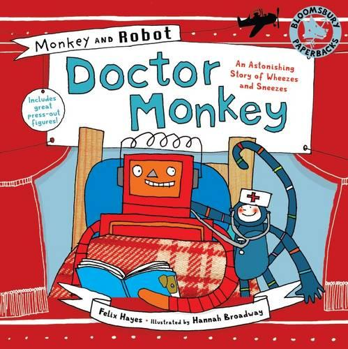 Monkey and Robot: Doctor Monkey - Monkey and Robot (Paperback)