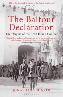The Balfour Declaration: The Origins of the Arab-Israeli Conflict (Paperback)