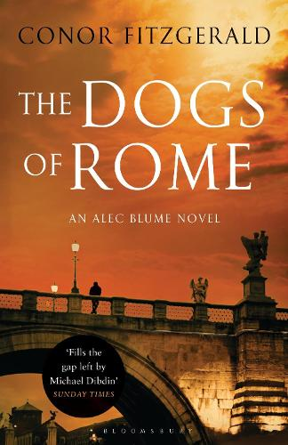 The Dogs of Rome: An Alec Blume Novel (Paperback)