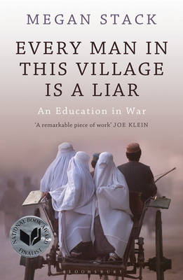 Every Man in This Village Is a Liar: An Education in War (Paperback)