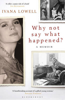 Why Not Say What Happened?: A Memoir (Paperback)