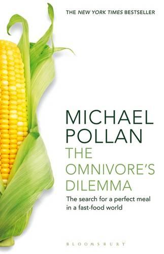 The Omnivore's Dilemma: The Search for a Perfect Meal in a Fast-Food World (Paperback)