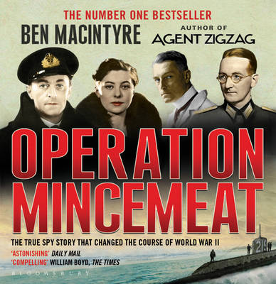 Operation Mincemeat: The True Spy Story That Changed the Course of World War II (CD-Audio)