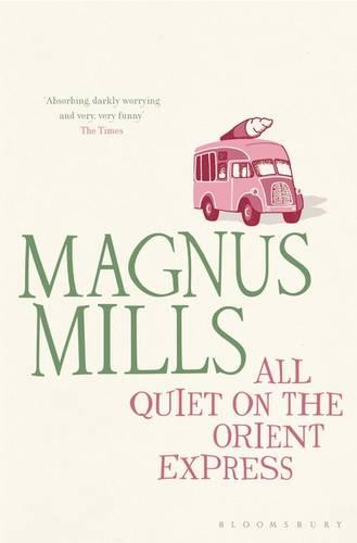 All Quiet on the Orient Express: reissued (Paperback)