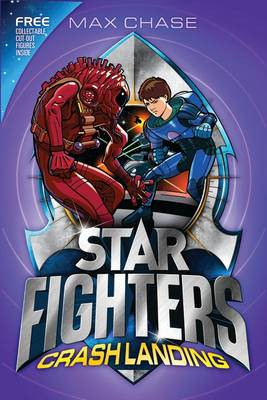 STAR FIGHTERS 4: Crash Landing - Star Fighters (Paperback)