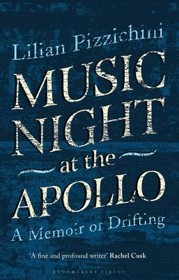 Music Night at the Apollo: A Memoir of Drifting (Hardback)