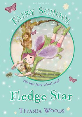 Fairy School 5: Fledge Star (Paperback)