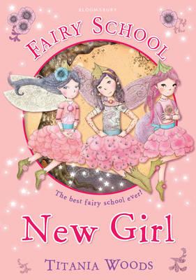 Fairy School 7: New Girl (Paperback)