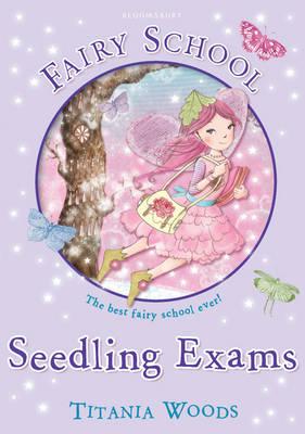 Fairy School 8: Seedling Exams (Paperback)