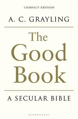 The Good Book: A Secular Bible (Paperback)