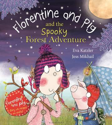 Florentine and Pig and the Spooky Forest Adventure (Paperback)