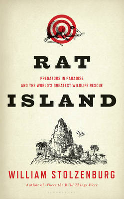 Rat Island: Predators in Paradise and the World's Greatest Wildlife Rescue (Paperback)