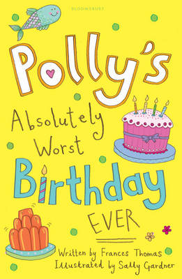 Polly's Absolutely Worst Birthday Ever (Paperback)
