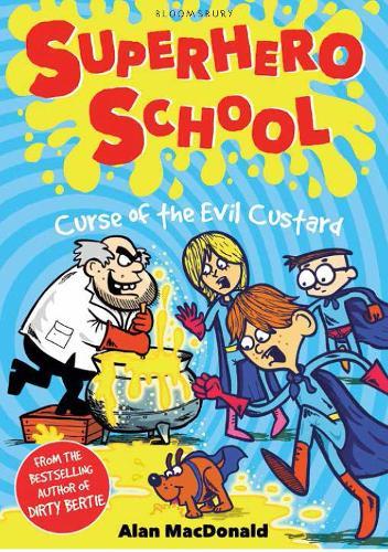 Curse of the Evil Custard - Superhero School (Paperback)