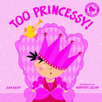 Too Princessy! (Paperback)