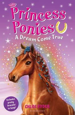 Princess Ponies 2: A Dream Come True - Princess Ponies (Paperback)