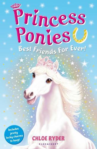 Princess Ponies 6: Best Friends For Ever! - Princess Ponies (Paperback)