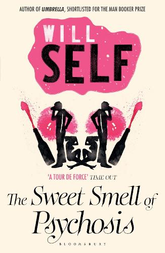 The Sweet Smell of Psychosis: reissued (Paperback)
