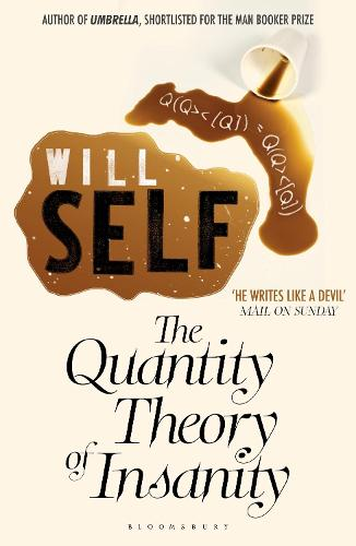 The Quantity Theory of Insanity: Reissued (Paperback)