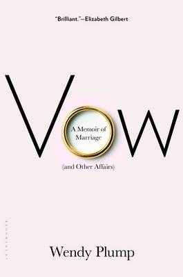 Vow: A Memoir of Marriage and Other Affairs (Paperback)