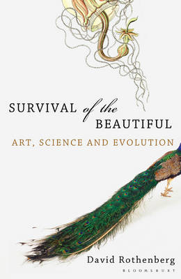 Survival of the Beautiful: Art, Science, and Evolution (Paperback)