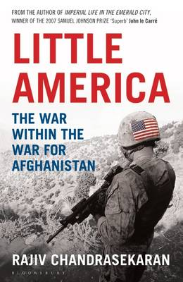 Little America: The War within the War for Afghanistan (Hardback)
