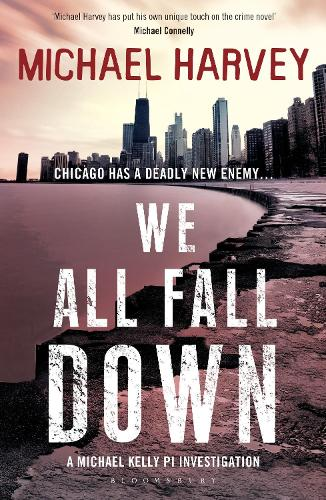 We All Fall Down - A Michael Kelly PI Investigation 4 (Paperback)