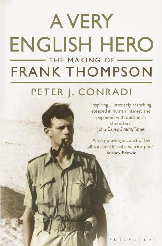 A Very English Hero: The Making of Frank Thompson (Paperback)