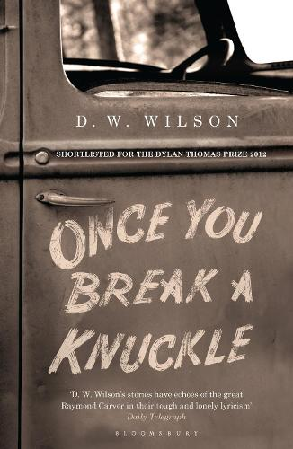 Once You Break a Knuckle: Stories (Paperback)