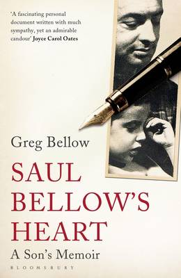 Saul Bellow's Heart: A Son's Memoir (Paperback)