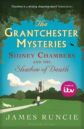 Sidney Chambers and The Shadow of Death: Grantchester Mysteries 1 - Grantchester (Paperback)
