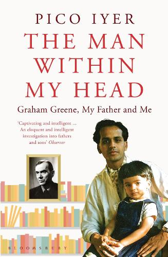 The Man Within My Head: Graham Greene, My Father and Me (Paperback)