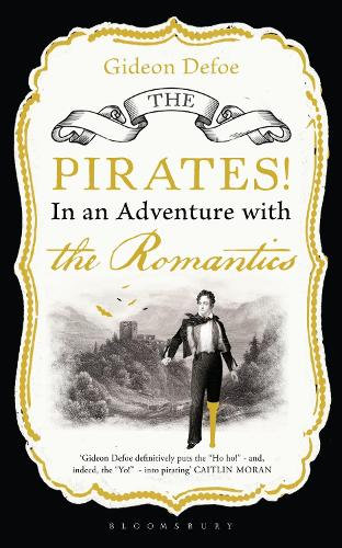 The Pirates! in an Adventure with the Romantics (Paperback)