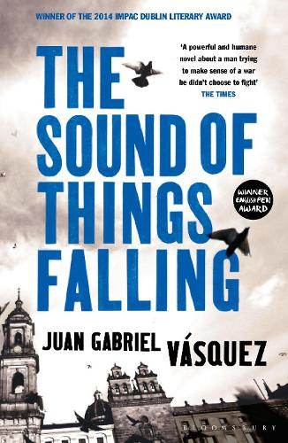 The Sound of Things Falling (Paperback)