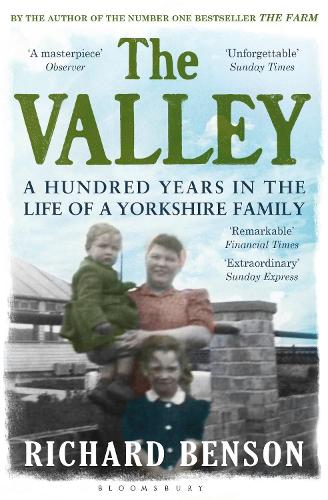 The Valley: A Hundred Years in the Life of a Yorkshire Family (Paperback)