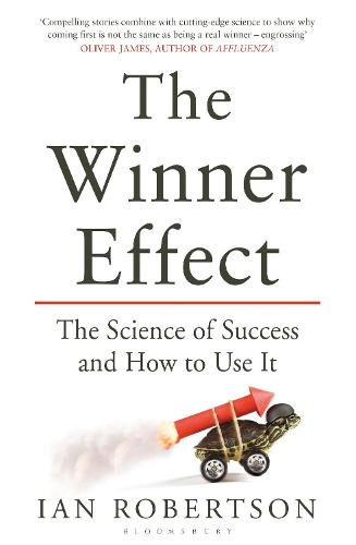 The Winner Effect: The Science of Success and How to Use It (Paperback)