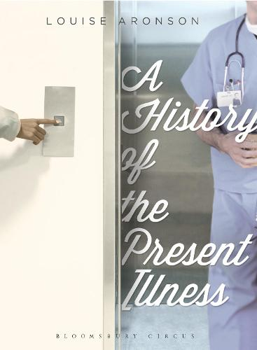 A History of the Present Illness: Stories (Paperback)