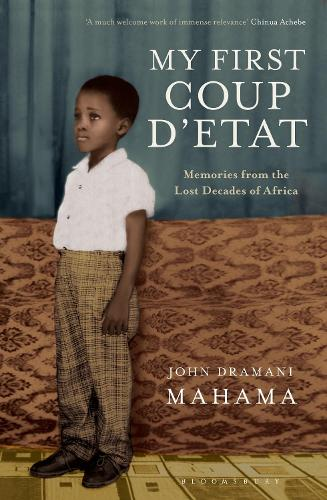 My First Coup d'Etat: Memories from the Lost Decades of Africa (Paperback)