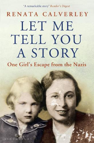 Let Me Tell You a Story: One Girl's Escape from the Nazis (Paperback)
