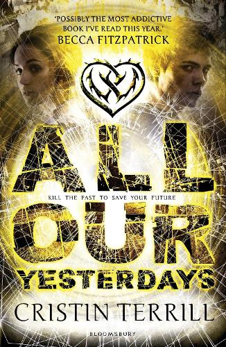 All Our Yesterdays (Paperback)